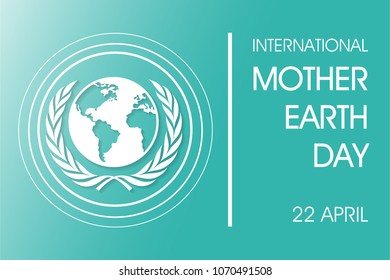 international mother earth day on April 22 Background