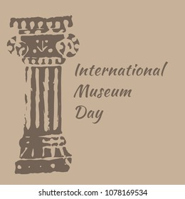 International Museum Day. The concept of event. 18 May. Ancient Roman Column. Beige background