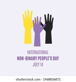 International Non-Binary People's Day vector. Colored raised hands up shape vector. Human hands silhouette vector. Non-binary flag icon vector. Non-Binary People's Day Poster, July 14. Important day