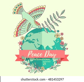 International Peace Day. 21 september. Peace dove with olive branch over the planet overgrown flowers. Hand drawn. Vector Illustration.