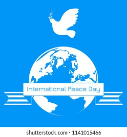 International Peace Day. Concept of a social holiday. White dove with olive branch. Planet Earth. Ribbon with the name of the holiday