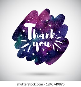 International Thank you day illustration. Watercolor rounded diagonal brush stroke shape with lettering and stars. Typographic composition and colorful watercolour night sky cosmic background, texture