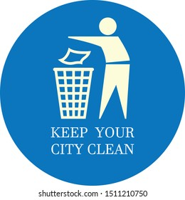 The International Tidy Man with inscription Keep your city clean
