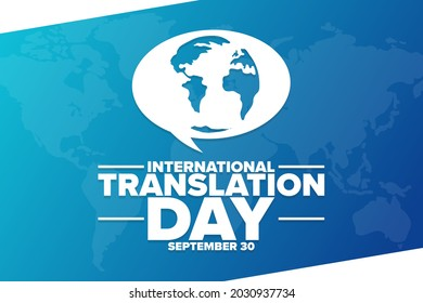 International Translation Day. September 30. Holiday concept. Template for background, banner, card, poster with text inscription. Vector EPS10 illustration