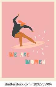 International women day card with surfer girl and inspiration feminist text quote. Girl power concept.