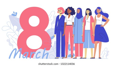 International womens day 8 March, women empowerment movement. Group of female different characters of diverse ethnicity standing together.