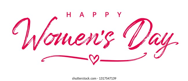 International Womens Day elegant paintbrush text banner. Flyer for March 8 with calligraphy Happy Women`s Day and pink heart in line on background. Vector illustration