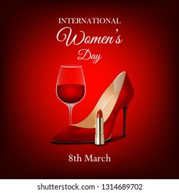 International women`s day red background with shoes, lipstick and glass wine. Vector illustration. Elegant holiday greeting card.