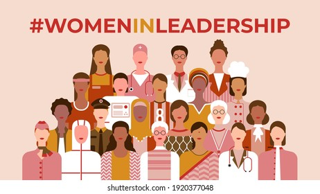 International Women's Day. Women in leadership, woman empowerment, gender equality, girl power concepts. Group of women of diverse age, races and occupation. Vector horizontal banner.