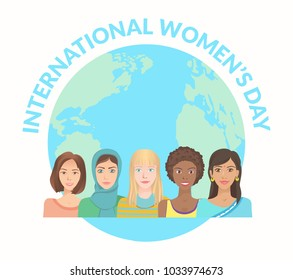 International Women's Day. Young women of various nationalities on globe background. Vector illustration EPS-8.