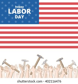 International Workers Day. Hands holding hammers. Vector card with seamless border