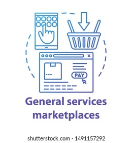 Internet general services marketplaces concept icon. On demand economy, e commerce idea thin line illustration. Smartphone, browser window and shopping basket vector isolated outline drawing