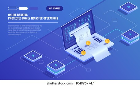 Internet payments, protection money transfer, online bank, budget accounting, electronic bill, laptop with paper receipt isometric vector technology