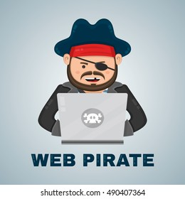 Internet pirate with a laptop computer. vector flat isolated character illustration. web security and illegal download piracy content concept