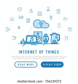 Internet of things concept with thin line icons: laptop, smart watch, cloud computing technology, kettle, speaker. Template for web page. Vector illustration.