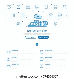 Internet of things concept with thin line icons: laptop, smart watch, cloud computing technology, kettle, speaker, smart car, robot vacuum. Vector illustration, web page template.