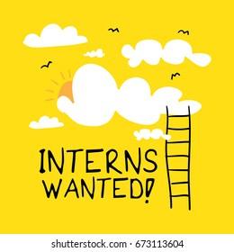 Interns wanted sign / Internship concept
