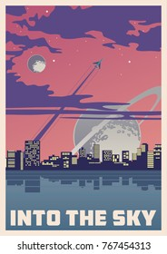 Into the Sky. Space Poster. Stylization under the Mid Century American Space Propaganda