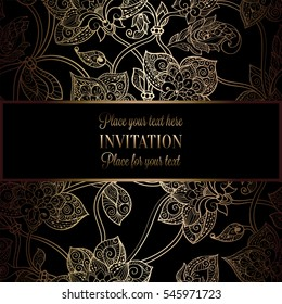 Intricate background with antique, luxury black and gold vintage frame, victorian banner, damask floral wallpaper ornaments, invitation card, baroque style booklet, fashion pattern