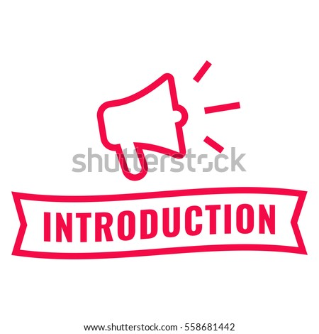 Introduction. Ribbon and megaphone icon. Flat vector illustration on white background.