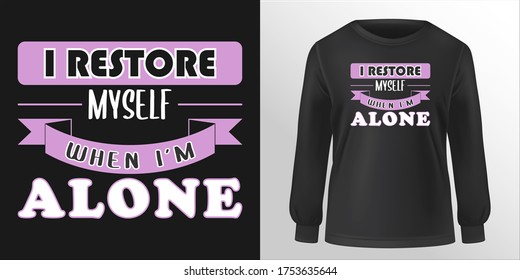 Introvert quotes T Shirt typography design vector art. Can be used for T-Shirt print, mug print, pillows, fashion print design, kids wear, baby shower, greeting and postcard, poster, etc.