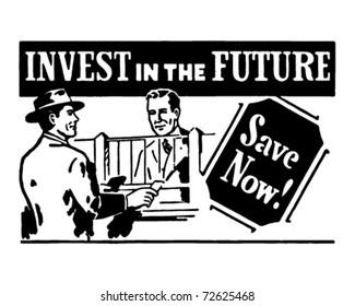 Invest In The Future 2 - Retro Ad Art Banner