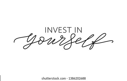 INVEST IN YOURSELF. Motivation Quote Online education. Coronavirus. quarantine time. Text invest in your self. Design print for t shirt, tee, card, type poster banner. Vector illustration