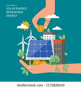 Investment in solar renewable energy concept vector illustration. Green city with wind mills, solar panel, human hands and dollar coins. Flat style design element for web template, poster, banner etc.