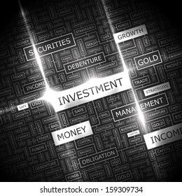 INVESTMENT. Word cloud concept illustration. Graphic tag collection. Wordcloud collage with related tags and terms.