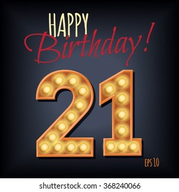 Invitation to the 21 th anniversary. 3d Vintage numerals with glowing lights. Volume symbols of the frame Invitation card to the party. Suitable for printing, web delivery, the jubilee.