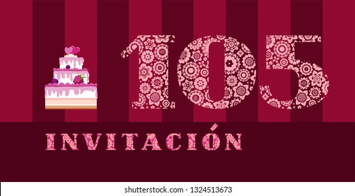 """Invitation to the celebration, 105 years, berry cake, Spanish, vector. Color card with the number 105. The inscription in Spanish """"invitation"""". Invitation to the anniversary, birthday, holiday."""
