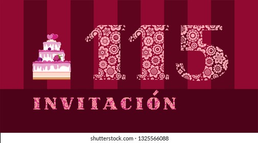 """Invitation to the celebration, 115 years, berry cake, Spanish, vector. Color card with the number 115. The inscription in Spanish """"invitation"""". Invitation to the anniversary, birthday, holiday."""