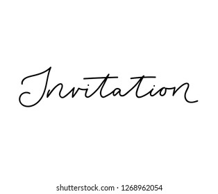 Invitation lettering inscription isolated on white background for birthay, wedding, party etc. Modern script vector card