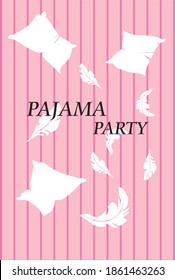 invitation to pajama party, on pink background pillows and feathers