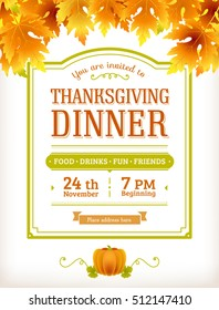 Invitation for Thanksgiving dinner or party. Vector template can be used for flyer, banner, invitation, greeting card, menu. Thanksgiving day poster with text.  Vintage, retro design.