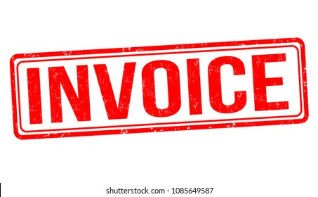 Invoice grunge rubber stamp on white background, vector illustration