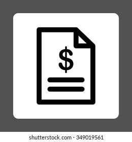 Invoice vector icon. Style is flat rounded square button, black and white colors, gray background.