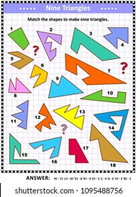 IQ and spatial skills training math visual puzzle: Match the shapes to make nine triangles. Answer included.