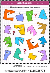IQ and spatial skills training math visual puzzle: Match the shapes to make eight squares. Answer included.
