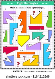 IQ and spatial skills training math visual puzzle: Match the shapes to make eight rectangles. Answer included.