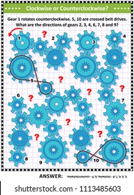 IQ and spatial skills training visual puzzle with rotating gears and crossed belt drives. Answer included.