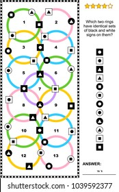 IQ training abstract visual puzzle (suitable both for kids and adults): Which two rings have identical sets of black and white signs on them? Answer included.