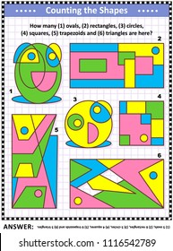 IQ training educational math puzzle for kids and adults with basic shapes - count ovals, rectangles, circles, squares, trapezoids and triangles. Answer included.