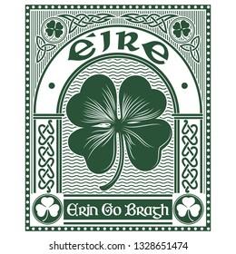 Irish Celtic design in vintage, retro style, Celtic-style clover and slogan Erin Go Bragh, illustration on the theme of St. Patricks day celebration, isolated on white, vector illustration