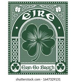 Irish Celtic design in vintage, retro style, Celtic-style clover and slogan Erin Go Bragh - Ireland Forever, illustration on the theme of St. Patricks day celebration, vector illustration