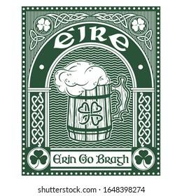 Irish Celtic design in vintage, retro style, Celtic-style clover, mug of beer and slogan Erin Go Bragh - Ireland Forever, isolated on white, vector illustration