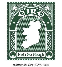 Irish Celtic design in vintage, retro style, map of Ireland and slogan Erin Go Bragh-Ireland Forever, illustration on the theme of St. Patricks day celebration, isolated on white, vector illustration