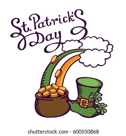 Irish flag colors on a rainbow. Rainbow with money pot and leprechaun hat. Lettering: St.Patrick's Day. Vector images for your business and design