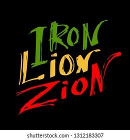 """Iron Lion Zion"" Hand Written Quote of Rasta Colors. Vecor Illustration."