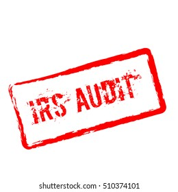 IRS Audit red rubber stamp isolated on white background. Grunge rectangular seal with text, ink texture and splatter and blots, vector illustration.